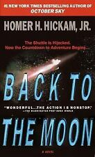 Back to the Moon by Homer H., Jr. Hickam (2000, Paperback)