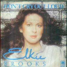 "7"" Elkie Brooks/Don´t Cry Out Loud (D)"
