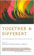 Together and Different : Christians Working with People of Other Faiths by...