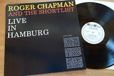 ROGER CHAPMAN And The Shortlist LIVE IN HAMBURG LP Maze Music 60-4628 RARE NM
