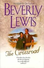 The Crossroad by Beverly Lewis 1999 Hardback (sequel to The Postcard)