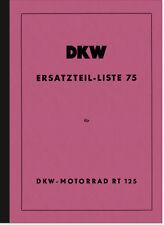 DKW RT 125 Ersatzteilliste Ersatzteilkatalog Teilekatalog RT125 Spare Parts List