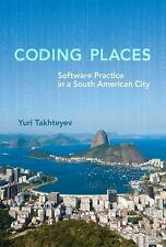 Coding Places: Software Practice in a South American City (Acting with-ExLibrary