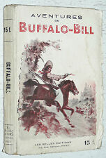 AVENTURES DE BUFFALO-BILL ROI DES SCOUTS JEAN BOURDEAUX FAR WEST WESTERN