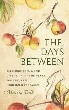 HBI Series on Jewish Women: The Days Between : Blessings, Poems, and...