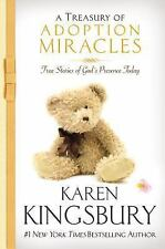 A Treasury of Adoption Miracles: True Stories of God's Presence Today -ExLibrary