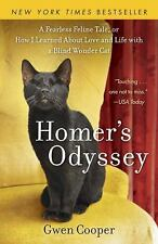 Homer's Odyssey: A Fearless Feline Tale, or How I Learned about Love and Life wi