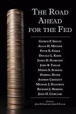 NEW - The Road Ahead for the Fed (Hoover Institution Press Publication)