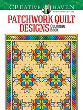 Creative Haven Patchwork Quilt Designs Adult Coloring Book