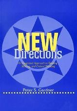 Peter S Gardner - New Directions An Integrated (1999) - Used - Trade Paper
