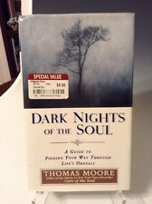 Dark Nights of the Soul : A Guide to Finding Your Way Through Life'226