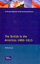 British in the Americas 1480-1815, The (Studies In Modern History), Mcfarlane, A