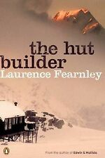 The Hut Builder by Laurence Fearnley - Large Paperback *Like New*