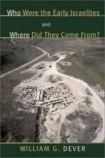 Who were the Early Israelites and Where did they come from? by