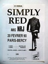 PUBLICITE-ADVERTISING :  SIMPLY RED  1990 pour concerts à Bercy,Montpellier...