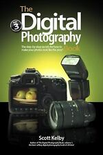 The Digital Photography Book Pt. 3, Bk. 3 by Scott Kelby (2009, Paperback)