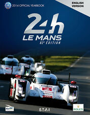 Jahrbuch 24 Stunden von Le Mans 2014 das offizielle Jahrbuch des ACO in englisch