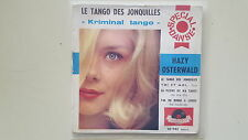 Hazy Osterwald - Le tango des jonquilles/Kriminaltango 7'' Single SUNG IN FRENCH