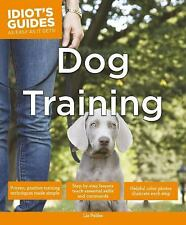 Idiot's Guides: Dog Training, Palika, Liz, Good Book