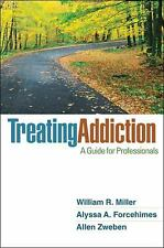 Treating Addiction: A Guide for Professionals