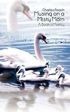 Musing on a Misty Morn: A Book of Poetry