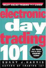 Electronic Day Trading 101 by Sunny J. Harris ..H/C...VGC