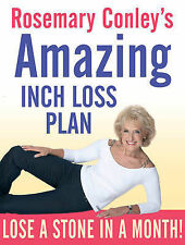 Rosemary Conley's Amazing Inch Loss Plan: Lose a Stone in a Month, Rosemary Conl