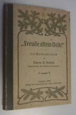 Freunde allem Volk! Pfarrer A. Bertsch == Ein Weihnachtsbuch 1906