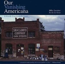 OUR VANISHING AMERICANA - LEE GRANT MIKE LASSITER (HARDCOVER) NEW