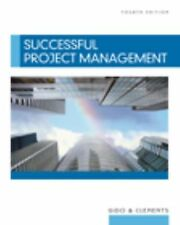 Successful Project Management . by Gido, Jack, Clements, James P.