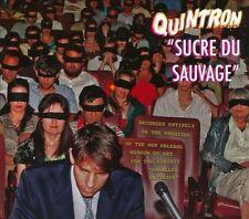 Quintron Sucre Du Sauvage CD