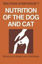 Nutrition of the Dog and Cat : Waltham Symposium Number 7 (2009, Paperback)