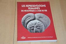 Livre Les représentations humaines du néolithique à l'âge de fer - CTHS