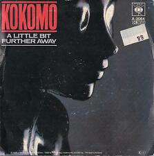 DISCO 45 Giri  Kokomo - A Little Bit Further Away / Keep On Dancin'