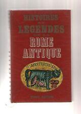 Livre - Histoires Et Légendes De La Rome Antique Mystérieuse - Bernard Leuilliot