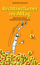 Rechtsirrtümer im Alltag von Gabriele Hasmann (2008, Gebunden)
