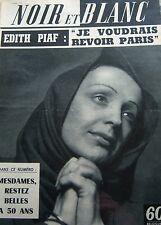 EDITH PIAF en COUVERTURE de NOIR et BLANC de 1959 EX LEGIONNAIRE en PROVENCE