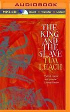 The King and the Slave by Tim Leach (2015, MP3 CD, Unabridged)