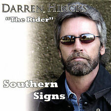 Southern Signs by Darren Hincks (CD, Jan-2008, Riders Records)