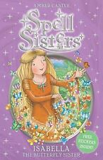 Isabella: The Butterfly Sister (Spell Sisters)