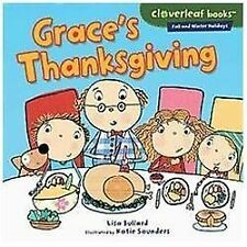 Cloverleaf Books (tm) -- Fall and Winter Holidays: Grace's Thanksgiving by...
