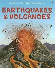 Earthquakes & Volcanoes (Usborne Understanding Geography)