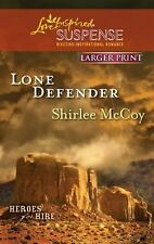 Lone Defender (Love Inspired Large Print Suspense) by McCoy, Shirlee, Good Book