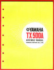 YAMAHA TX 500 A ASSEMBLY MANUAL 1973 AS NEW CONDITION RARE
