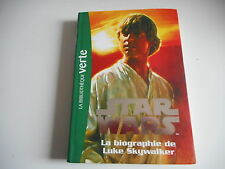 BIBLIOTHEQUE VERTE - STAR WARS  La biographie de LUKE SKYWALKER