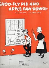 Shoo-Fly Pie and Apple Pan Dowdy Wood & Gallop Sheet Music 1940s Good Condition