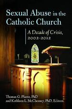 Sexual Abuse in the Catholic Church: A Decade of Crisis, 2002-2012 (Abnormal Psy
