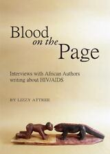 Blood on the Page: Interviews with African Authors Writing about HIV/AIDS by Li