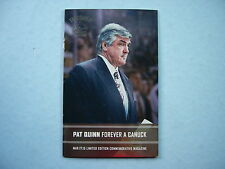 2014/15 VANCOUVER CANUCKS PAT QUINN RETIREMENT SPECIAL INSERT PROGRAM SHARP!!
