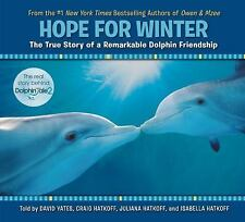 Hope for Winter: The True Story of A Remarkable Dolphin Friendship-ExLibrary